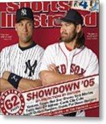 New York Yankees Derek Jeter And Boston Red Sox Johnny Damon Sports Illustrated Cover Metal Print
