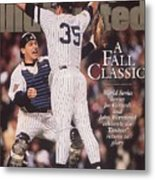 New York Yankees Joe Girardi And John Wetteland, 1996 World Sports Illustrated Cover Metal Print