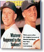 New York Yankees Mickey Mantle And Roger Maris Sports Illustrated Cover Metal Print