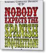 No17 My Silly Quote Poster Metal Print