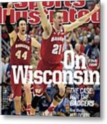 On to The Final Four Wisconsin The Case For The Badgers Sports Illustrated Cover Metal Print