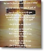 Out Of The Rain Metal Print