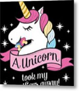Pacifier Fairy Gift Idea Unicorn Took My Paci Away Metal Print