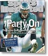 Party On The Eagles Dance Into The Super Bowl But The Sports Illustrated Cover Metal Print