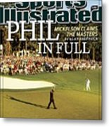 Phil Mickelson, 2010 Masters - Final Round Sports Illustrated Cover Metal Print