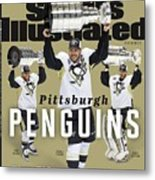 Pittsburgh Penguins 2016 Stanley Cup Champions Sports Illustrated Cover Metal Print