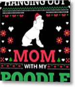 Poodle Ugly Christmas Sweater Xmas Gift Metal Print