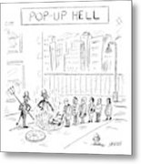Pop Up Hell Metal Print