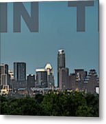 Poster Of Downtown Austin Skyline Over The Green Trees Metal Print