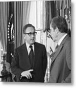President Nixon And Henry A. Kissinger Metal Print