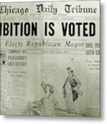 Prohibition Voted Out Metal Print