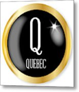 Q For Quebec Metal Print