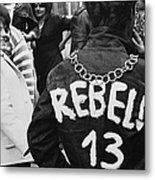 Rebel 13 Metal Print