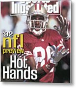 San Francisco 49ers Jerry Rice, 1992 Nfl Football Preview Sports Illustrated Cover Metal Print