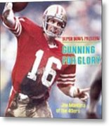 San Francisco 49ers Qb Joe Montana... Sports Illustrated Cover Metal Print