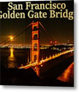 San Francisco Golden Gate Bridge At Night Metal Print
