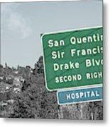 San Quentin California Highway Sign Metal Print