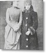 Sarah Bernhardt With Lillie Langtry Metal Print
