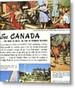 See Canada, So Near In Miles, So Far In Foreign Flavour 1949 Ad By Canadian Government Travel Bureau Metal Print