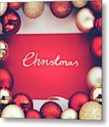 Silver Christmas Writing And Christmas Glass Balls. Metal Print
