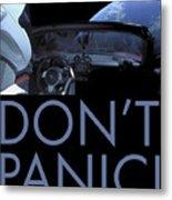 Starman Don't You Panic Now Metal Print