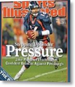 Stepping Up Under Pressure Jake Plummer Leads The Confident Sports Illustrated Cover Metal Print