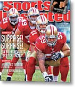 Suprise! Suprise! It's Niners Vs. Giants For A Ticket To Indy Metal Print