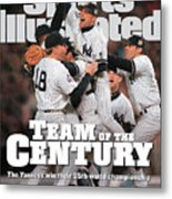 Team Of The Century 1999 World Series Champions Sports Illustrated Cover Metal Print