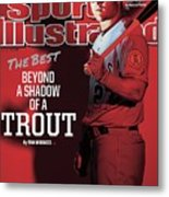 The Best Beyond A Shadow Of A Trout Sports Illustrated Cover Metal Print