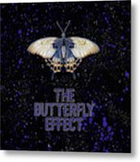 The Butterfly Effect II Metal Print