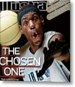 The Chosen One St. Vincent-st. Mary High LeBron James Sports Illustrated Cover Metal Print
