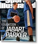 The Education Of Jabari Parker Sports Illustrated Cover Metal Print