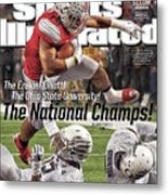 The Ezekiel Elliott The Ohio State University The National Sports Illustrated Cover Metal Print