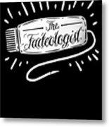 The Fadeologist Hairstylist Hairdresser Scissors Metal Print