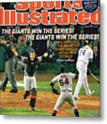 The Giants Win The Series The Giants Win The Series Sports Illustrated Cover Metal Print