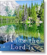 The Lord Is With Me Metal Print