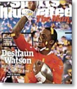 The Man Deshaun Watson Makes Clemson The Team To Beat Sports Illustrated Cover Metal Print