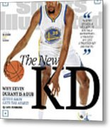 The New Kd Why Kevin Durant Is A Dub Sports Illustrated Cover Metal Print