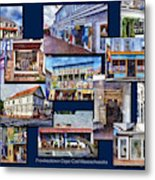 The Shops Of Provincetown Cape Cod Massachusetts Collage Pa Metal Print