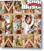 The Sistine Chapel Of Sports, 50th Anniversary Issue Sports Illustrated Cover Metal Print