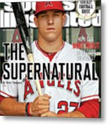 The Supernatural How Can Mike Trout Be So Good So Young Sports Illustrated Cover Metal Print