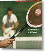The Universal Appeal Of Tennis Better Net Play By Bill Sports Illustrated Cover Metal Print
