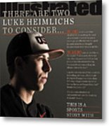 There Are Two Luke Heimlichs To Consider... Sports Illustrated Cover Metal Print