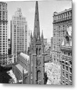 Trinity Church On Wall Street Metal Print