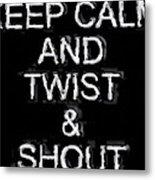 Twist And Shout V3 Metal Print