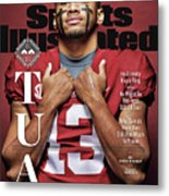 University Of Alabama Qb Tua Tagovailoa, 2018 College Sports Illustrated Cover Metal Print