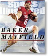 University Of Oklahoma Baker Mayfield Sports Illustrated Cover Metal Print