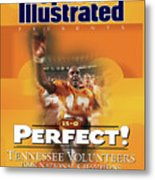 University Of Tennessee, 1998 Ncaa National Champions Sports Illustrated Cover Metal Print