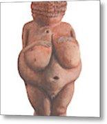 Venus Of Willendorf Metal Print
