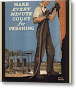 Vintage Poster - Make Every Minute Count Metal Print